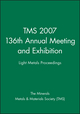 TMS 2007 136th Annual Meeting and Exhibition: Light Metals Proceedings (0470931620) cover image