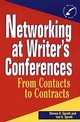 Networking at Writer's Conferences: From Contacts to Contracts (0471055220) cover image