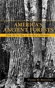 America's Ancient Forests: From the Ice Age to the Age of Discovery (0471136220) cover image