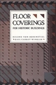 For Historic Buildings, A Guide to Selecting Reproduction, Floor Coverings (0471143820) cover image