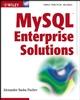 MySQL Enterprise Solutions (0471269220) cover image