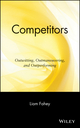 Competitors: Outwitting, Outmaneuvering, and Outperforming  (0471295620) cover image