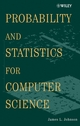Probability and Statistics for Computer Science (0471326720) cover image