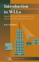 Introduction to WLLs: Application and Deployment for Fixed and Broadband Services (0471451320) cover image