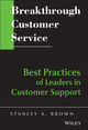 Breakthrough Customer Service: Best Practices of Leaders in Customer Support (0471642320) cover image