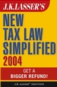 J.K. Lasser's New Tax Law Simplified 2004: Get a Bigger Refund  (0471647020) cover image