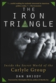 The Iron Triangle: Inside the Secret World of the Carlyle Group (0471660620) cover image