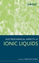 Electrochemical Aspects of Ionic Liquids (0471762520) cover image