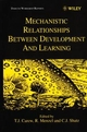Mechanistic Relationships Between Development and Learning (0471977020) cover image