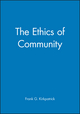 The Ethics of Community (0631216820) cover image