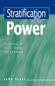 Stratification and Power: Structures of Class, Status and Command (0745610420) cover image