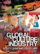 Global Culture Industry: The Mediation of Things (0745624820) cover image