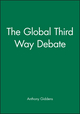 The Global Third Way Debate (0745627420) cover image
