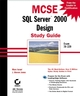 MCSE: SQL Server 2000 Design Study Guide: Exam 70-229 (0782129420) cover image