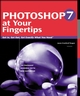 Photoshop 7 at Your Fingertips: Get in, Get out, Get Exactly What You Need (0782140920) cover image