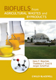 Biofuels from Agricultural Wastes and Byproducts (0813802520) cover image
