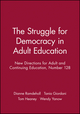 The Struggle for Democracy in Adult Education: New Directions for Adult and Continuing Education, Number 128 (1118003020) cover image