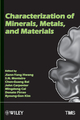 Characterization of Minerals, Metals and Materials (1118291220) cover image