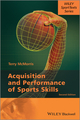 Acquisition and Performance of Sports Skills, 2nd Edition (1118444620) cover image
