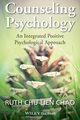 Counseling Psychology: An Integrated Positive Psychological Approach (1118468120) cover image
