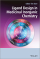 Ligand Design in Medicinal Inorganic Chemistry (1118488520) cover image
