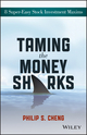 Taming the Money Sharks: 8 Super-Easy Stock Investment Maxims (1118550420) cover image