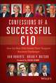 Confessions of a Successful CIO: How the Best CIOs Tackle Their Toughest Business Challenges (1118638220) cover image