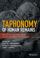 Taphonomy of Human Remains: forensic analysis of the dead and the depositional environment. (1118953320) cover image