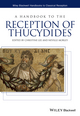 A Handbook to the Reception of Thucydides (1118980220) cover image