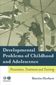 Developmental Problems of Childhood and Adolescence: Prevention, Treatment and Training (1405115920) cover image