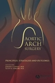 Aortic Arch Surgery: Principles, Stategies and Outcomes (1444300520) cover image