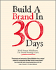 Build a Brand in 30 Days: With Simon Middleton, The Brand Strategy Guru (1907312420) cover image