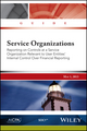 Service Organizations: Reporting on Controls at a Service Organization Relevant to User Entities' Internal Control Over Financial Reporting (1937352420) cover image