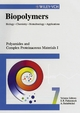 Biopolymers, Volume 7, Polyamides and Complex Proteinaceous Materials I  (3527302220) cover image