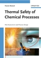 Thermal Safety of Chemical Processes: Risk Assessment and Process Design (3527317120) cover image