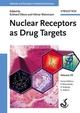 Nuclear Receptors as Drug Targets, Volume 39 (3527318720) cover image