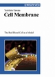 Cell Membrane: The Red Blood Cell as a Model  (3527605320) cover image