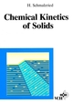 Chemical Kinetics of Solids (3527615520) cover image
