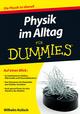 Physik im Alltag für Dummies (3527804420) cover image