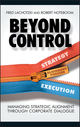 Beyond Control: Managing Strategic Alignment through Corporate Dialogue (0470011521) cover image