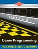 Game Programming: The L Line, The Express Line to Learning (0470068221) cover image