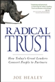 Radical Trust: How today's great leaders convert people to partners (0470128321) cover image
