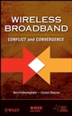 Wireless Broadband: Conflict and Convergence (0470227621) cover image