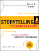 Storytelling for Grantseekers: A Guide to Creative Nonprofit Fundraising, 2nd Edition (0470381221) cover image