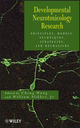Developmental Neurotoxicology Research: Principles, Models, Techniques, Strategies, and Mechanisms (0470426721) cover image