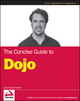 Concise Guide to Dojo (0470452021) cover image
