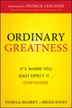 Ordinary Greatness: It's Where You Least Expect It ... Everywhere (0470461721) cover image