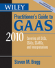 Wiley Practitioner's Guide to GAAS 2010: Covering all SASs, SSAEs, SSARSs, and Interpretations (0470567821) cover image