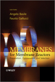 Membranes for Membrane Reactors: Preparation, Optimization and Selection  (0470746521) cover image