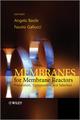 Membranes for Membrane Reactors: Preparation, Optimization and Selection  (0470746521) cover image